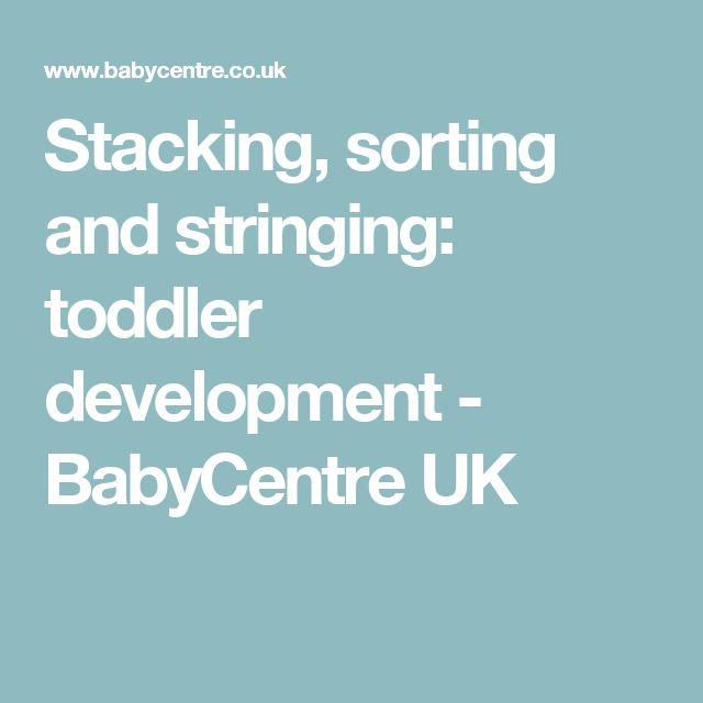 Stacking, sorting and stringing: toddler development - BabyCentre UK