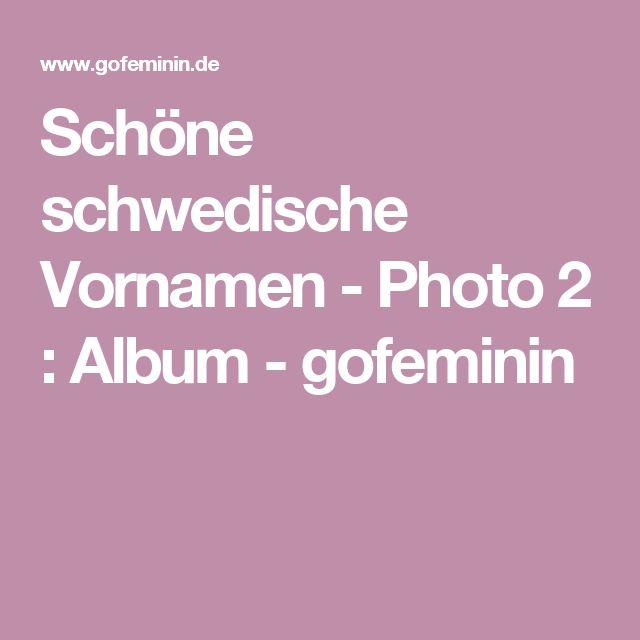 Schöne schwedische Vornamen - Photo 2 : Album - gofeminin