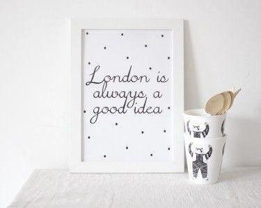 En voor de London-lovers is er deze poster, want Londen is altijd een goed idee!