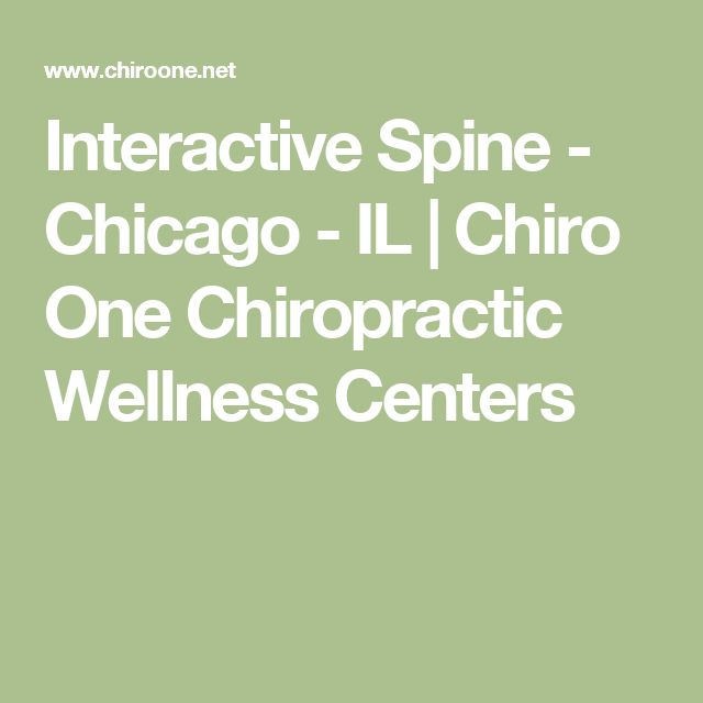 Interactive Spine - Chicago - IL | Chiro One Chiropractic Wellness Centers