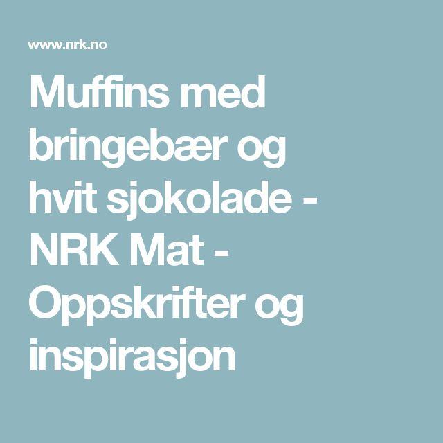 Muffins med bringebær og hvitsjokolade - NRK Mat - Oppskrifter og inspirasjon