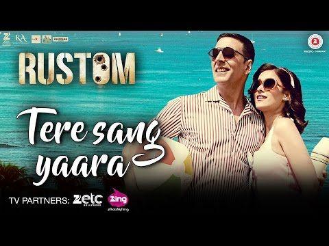 Tere Sang Yaara Khush Rang Bhaharaa | Rustom