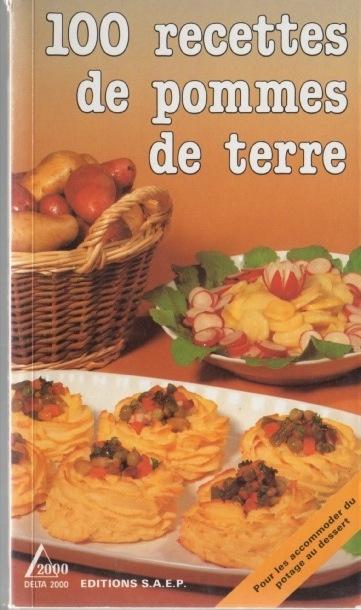 100 recettes de pommes de terre delta 2000 ed saep - Cours de cuisine pour enfants ...