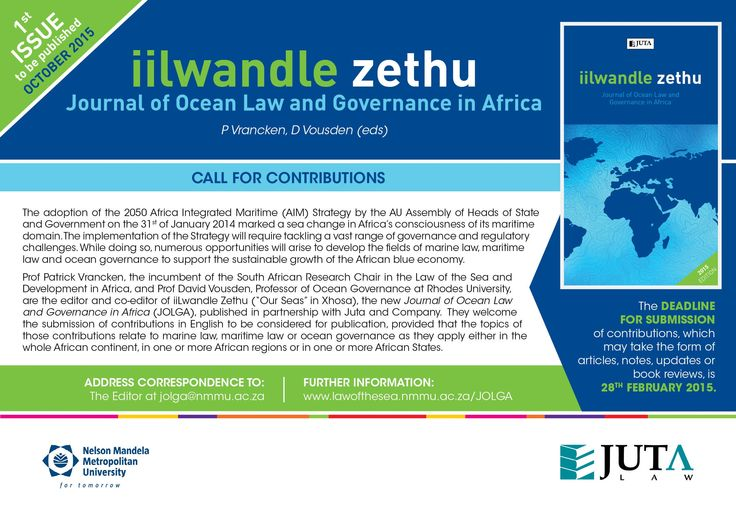 Journal of Ocean Law and Governance in Africa welcomes the submission of contributions in English to be considered for publication, provided that the topics of those contributions relate to marine law, maritime law or ocean governance as they apply either in the whole African continent, in one or more African regions or in one or more African States.