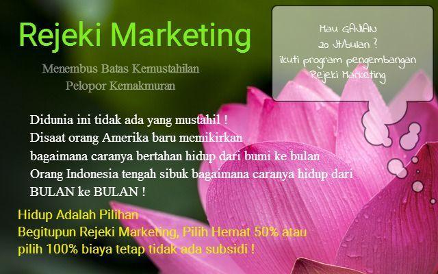 Banyak orang yang bertanya ke saya apa sih Rejeki Marketing..?..