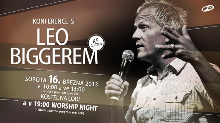 Konference s Leo Biggerem, 16.3.2013
