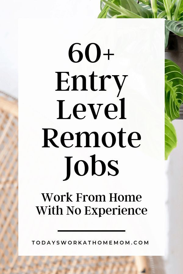 60+ Entry-Level Remote Jobs