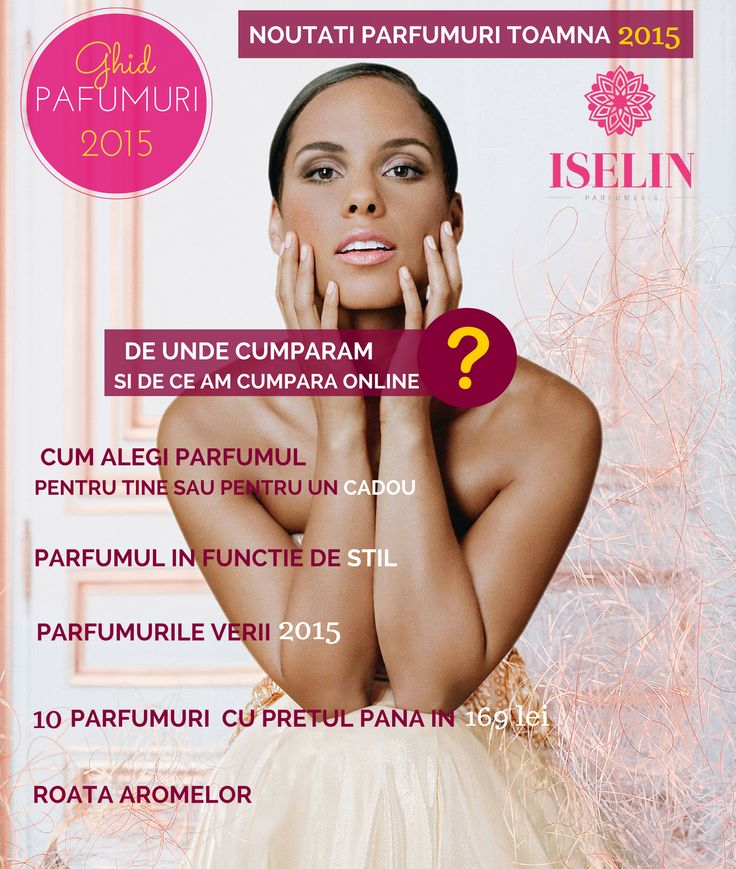 Ghid Parfumuri 2015 pentru femei - http://blog.iselin.ro/recenzii/100-noutati-parfumuri-toamna-2015-cele-mai-noi-parfumuri-de-dama.html