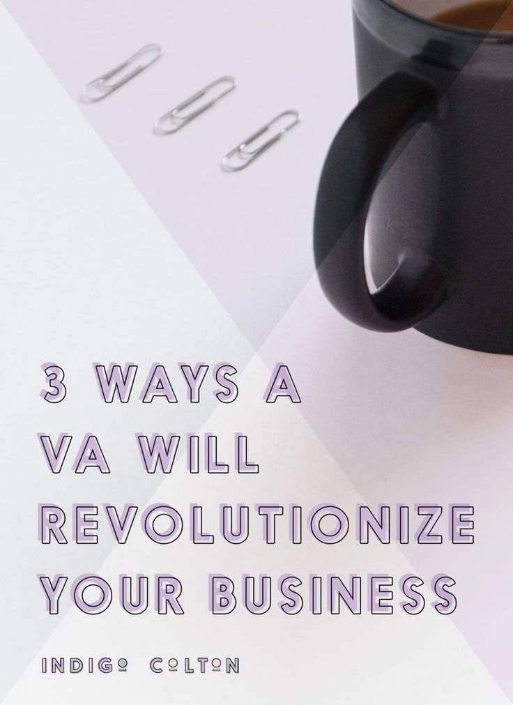 3 ways a virtual assistant will revolutionize your business - Real Virtual Assistant Jobs
