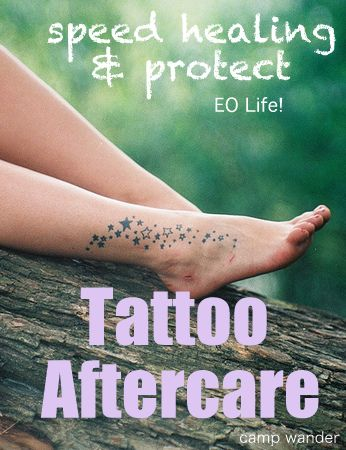Tattoo Aftercare ~ with Essential Oils!  And also great for other purposes too
