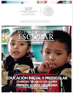 EDUCACIÓN BÁSICA: GUIAS 1a. SESION DE CONSEJOS TECNICOS ESCOLARES FASE ORDINARIA 2015-2016