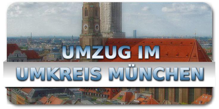 Umzug im Umkreis München, Umzug in München, Unterföhring, Aschheim, Neuried, Oberhaching, Oberschleißheim, für Umzug & Möbeltransport.
