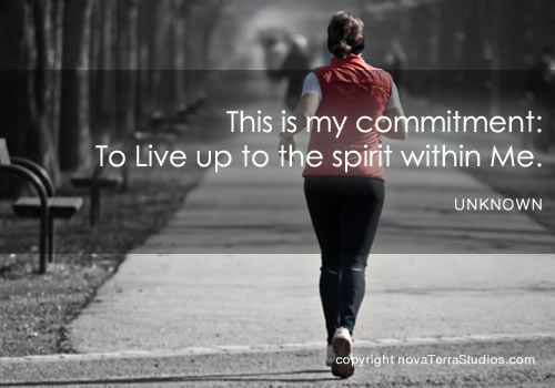 This is my commitment: To live up to the spirit ...   #fitfluential http://www.facebook.com/TimeToKickButs  https://twitter.com/TimeToKickButs