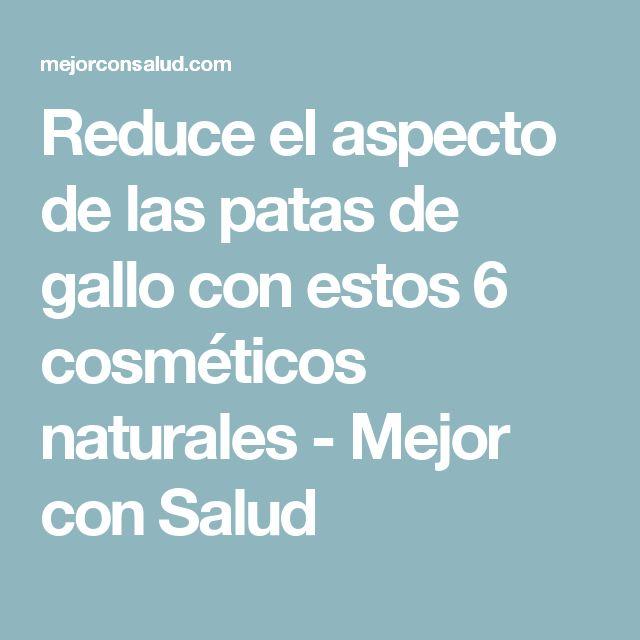 Reduce el aspecto de las patas de gallo con estos 6 cosméticos naturales - Mejor con Salud