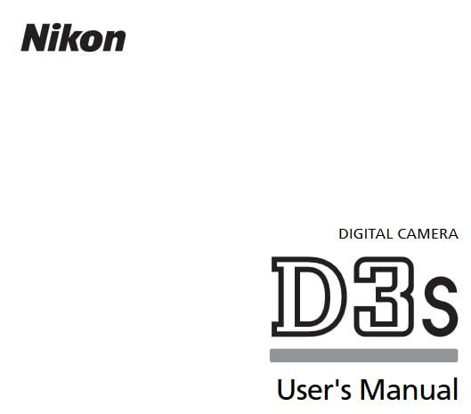 Nikon D3S Manual, Camera Owner User Guide and Instructions
