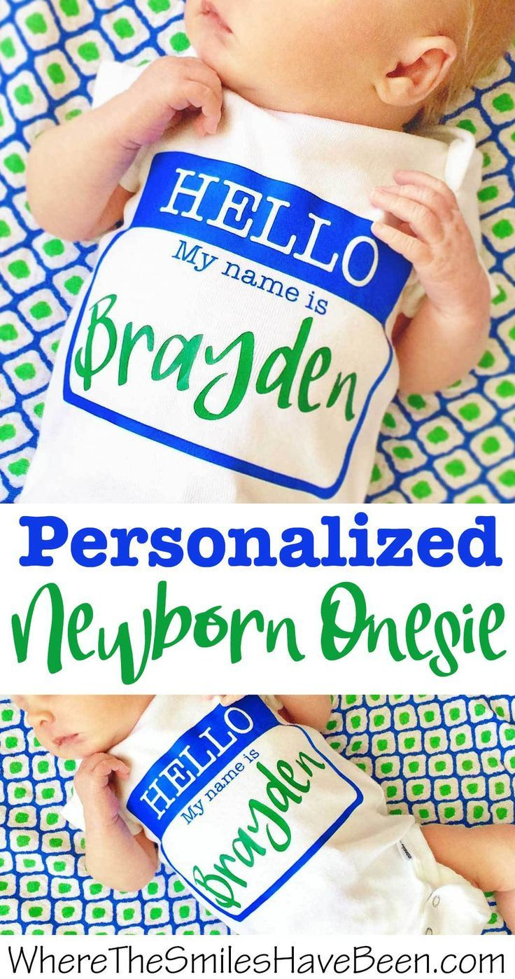 DIY 'Hello, My Name Is' Personalized Newborn Onesie + GIVEAWAY! | Where The Smiles Have Been #newborn #onesie