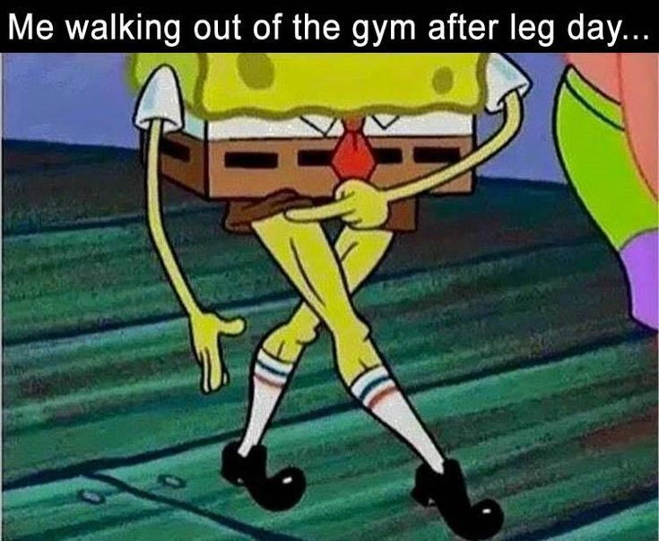 Me Walking Out Of The Gym After Leg Day... funny memes lol humor funny pictures funny memes funny pics funny images really funny pictures funny pictures and images