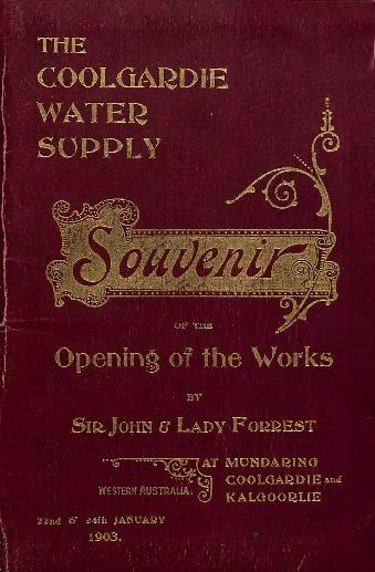 The Coolgardie water supply: souvenir of the opening of the works, 1903.