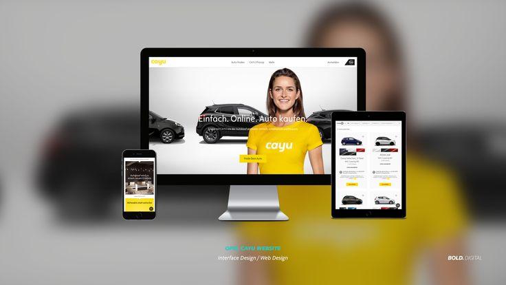 CAYU – Einfach. Online. Auto kaufen. Mit www.cayu.com und der Eröffnung des ersten CAYU Stores im Milaneo in Stuttgart wird Autokauf zum Lifestyle-Erlebnis. BOLD. Digital GmbH entwickelte das Interface Design des Online-Shops.