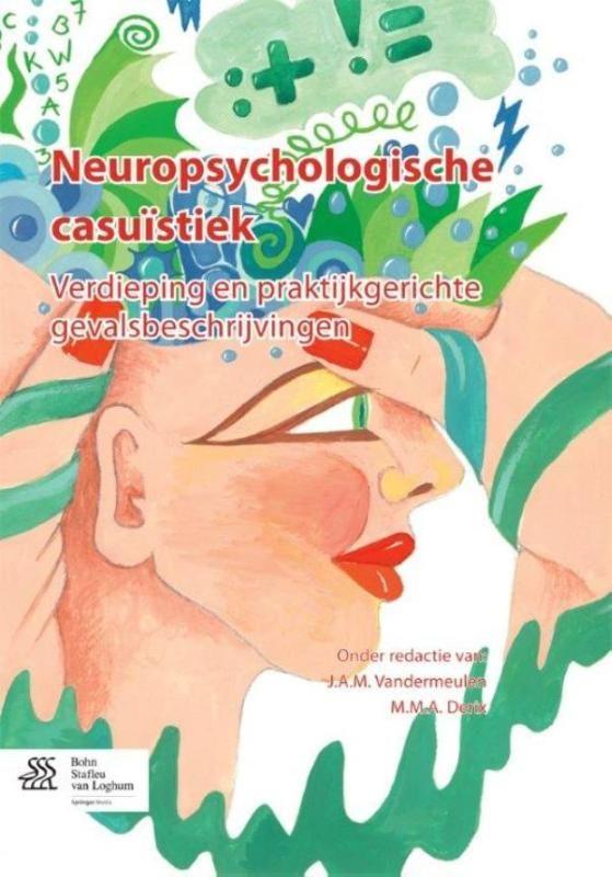 Neuropsychologische casuïstiek   Dit boek wil een breed inzicht geven in verschillende gebieden van de klinische neuropsychologie bij volwassenen. Het beoogt relevant te zijn voor (klinisch) neuropsychologen klinisch psychologen GZ-psychologen eerstelijnspsychologen en basispsychologen. Het probeert een intensief blikveld te creëren in het onderzoeksterrein waarbinnen de neuropsychologie meandert. er wordt hiervoor in het boek gebruik gemaakt van casuïstiekbeschrijvingen. Het is in de…