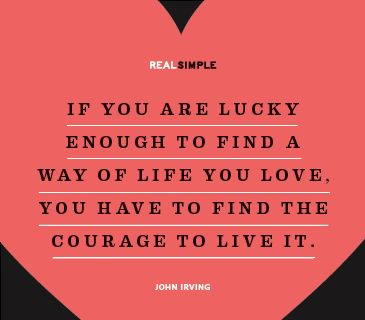 Real simple. Quote by John Irving