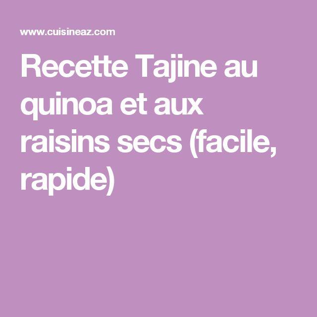 Recette Tajine au quinoa et aux raisins secs (facile, rapide)