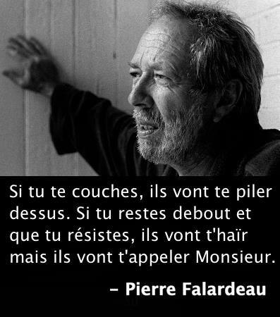 Pierre Falardeau, patriote Québécols, réalisateur de plusieurs films.  Il était de tous les combats.