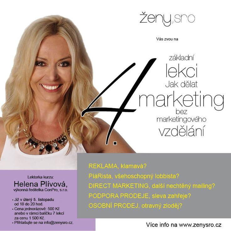 """Základy marketingu a komunikace Helena Plívová, výkonná ředitelka ConPro, s.r.o. Proč potřebuji marketing? Jak dělat marketing bez marketingového vzdělání? Nástroje marketingové komunikace – jak a kdy je používat? A proč vůbec? REKLAMA klamavá PR, """"píárista"""" je všehoschopný lobbista DIRECT MARKETING,  další nechtěný mailing PODPORA PRODEJE, sleva zahřeje OSOBNÍ PRODEJ, otravný zloděj Plány či domněnky? Výsledky či náhoda?"""
