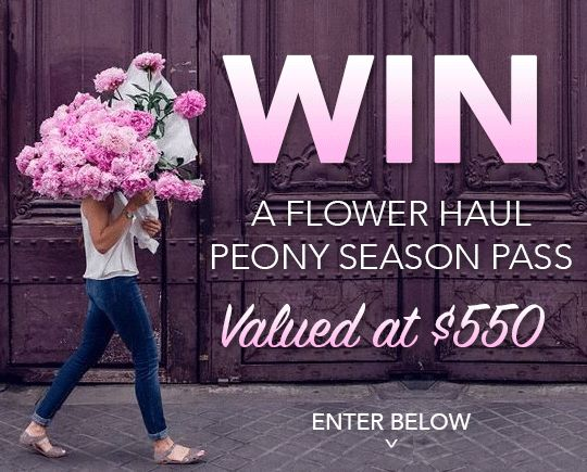 You're going to love this! Flower Haul is giving away a peony season pass! That's 10 x peony deliveries valued at $550! You should enter!