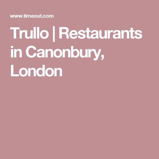 Trullo   Restaurants in Canonbury, London