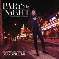 Bob Sinclar - Paris By Night: A Parisian Musical Experience