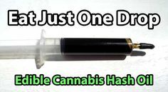 Edible Cannabis Hash Oil - Rick Simpson Oil - Eat just one drop per day, about the size of a grain of rice to start - Pic provided by Jeff D...