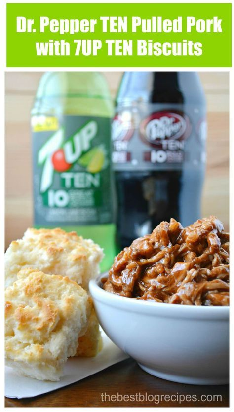 Dr. Pepper TEN Pulled Pork with 7UP TEN Biscuits from thebestblogrecipes.com #drinkTEN #ad #cbias