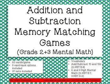 This is a set of 37 memory matching games for second and third grade mental math (addition and subtraction). Help students master Common Core specified computation skills and develop fluency. Simply print/copy one of the 20-card memory games onto one of the card-backs and play memory matching game.