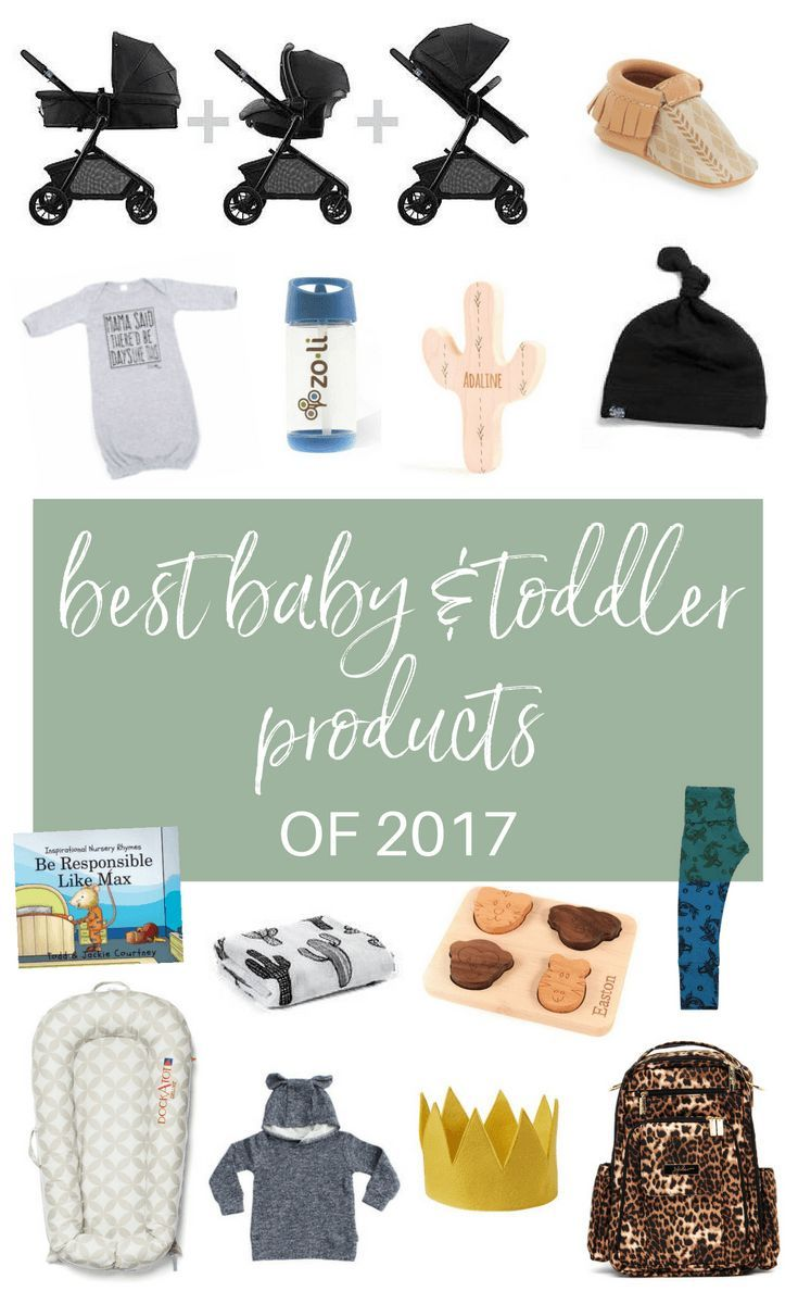 The best baby and toddler products of 2017!! Everything you need for the newborn, baby and toddler stages :)