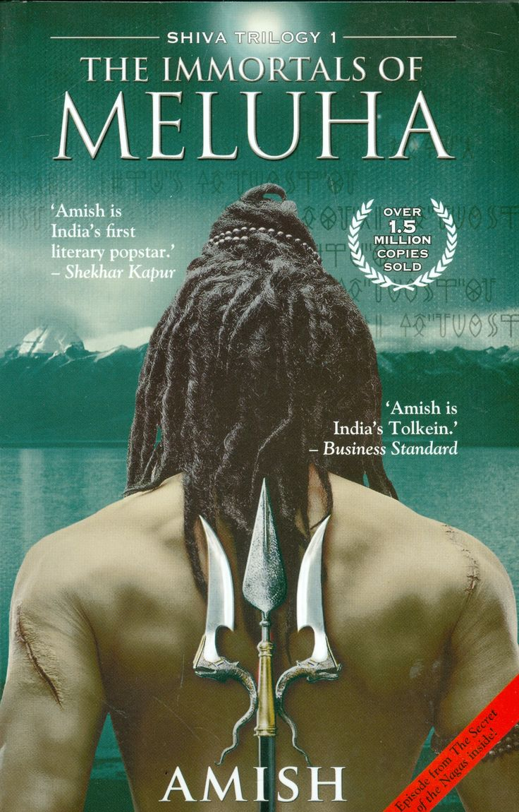 """The Immortals Of Meluha By Amish Tripathi. One of the nicest work on Indian Mythology. The story is too gripping and very well written. It kindles contemplation. """"The opposite of love is not hate, it is apathy. Hate is just love gone bad."""" Love Amish"""