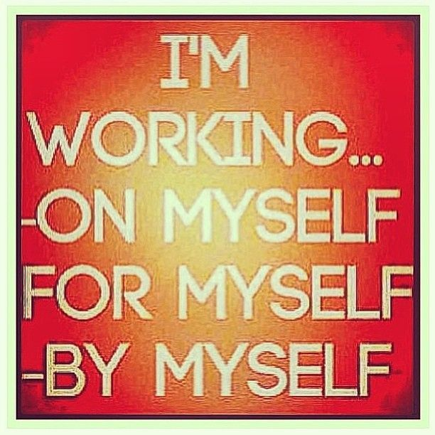 I Gotta Love Myself Quotes. QuotesGram