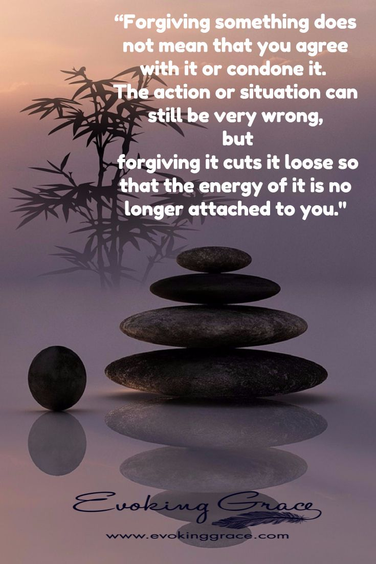 Forgiving something does not mean that you agree with it or condone it. The action or situation can still be very wrong, but forgiving it cuts it loose so that the energy of it is no longer attached to you. ⊰❁⊱ Antonia Lyons www.evokinggrace.com