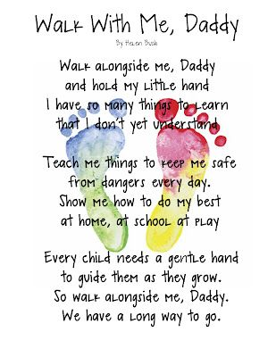 """Walk With Me, Daddy"" poem keepsake.: Daddy Poem, Walks, Quotes, Gift Ideas, Father'S Day, Fathers Day, Kids, Footprints Poem, Crafts"