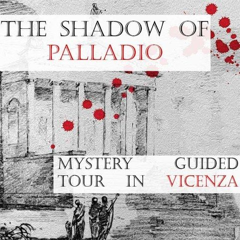 THE SHADOW OF PALLADIO - Mystery guided tour downtown Vicenza
