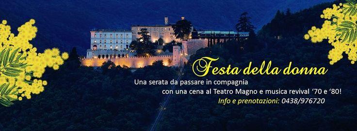 #festadelladonna a #CastelBrando Info e prenotazioni: 0438-9761 #castello #castle #visitveneto #cisondivalmarino