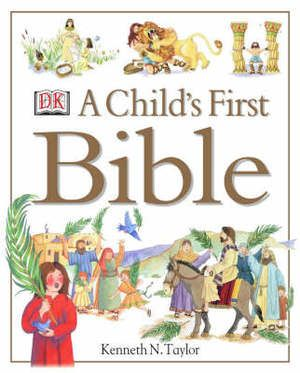 Child's First Bible, http://www.e-librarieonline.com/childs-first-bible/