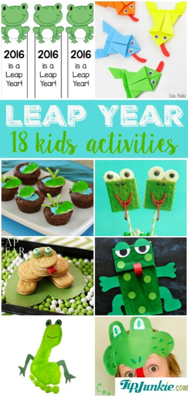 18 Kids Activities for Leap Year ADDED BY: Laurie Here are 18 fun things to make to celebrate Leap Year with your kids!  These Leap Year activities include frog-themed free printables, party ideas and decorating, printable games, crafts for kids and even yummy Leap Year food.