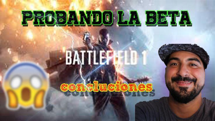 batllefield 1 probando la beta concluiciones gameplay español mis pensam...