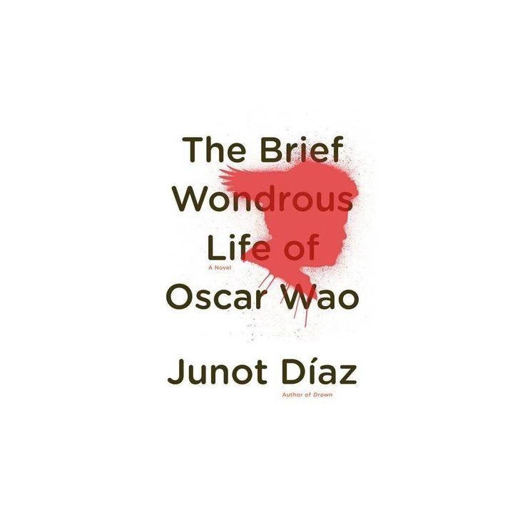 Das kurze wundersame Leben von Oscar Wao – von Junot Diaz (gebunden oder broschiert)