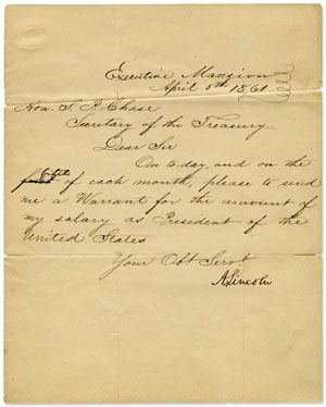 April 5th 1861: Abraham Lincoln Corrects, In His Own Hand, His Presidential Salary Payment Which Credits Him With Days Not Worked