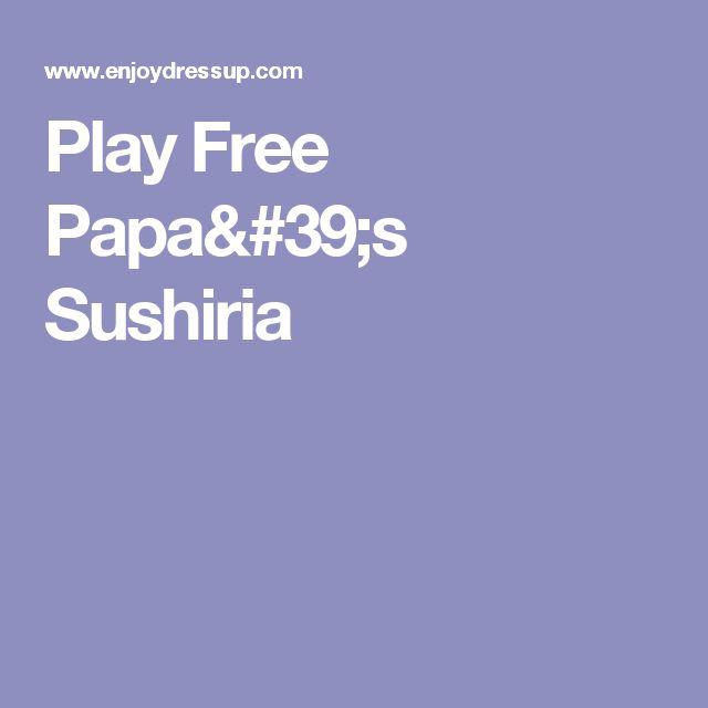 Play Free Papa's Sushiria