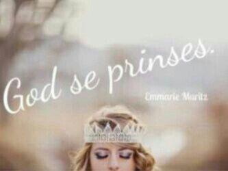 God se prinses...♡♡♡