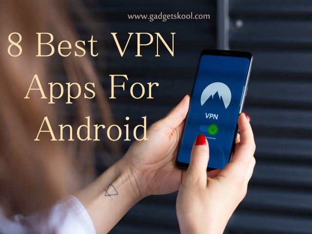 a99e3e8abb306e8d6abde1785e41ef6e - What's The Best Vpn App For Android