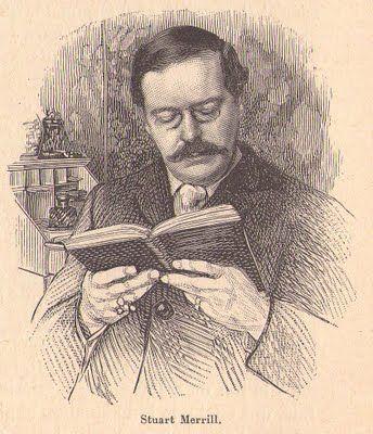 Stuart Merrill - Il fut aussi le traducteur de plusieurs poètes et écrivains français, comme Baudelaire, Aloysius Bertrand ou Huysmans et donna sa version de plusieurs textes d'auteurs anglophones (Wilde, Yeats)
